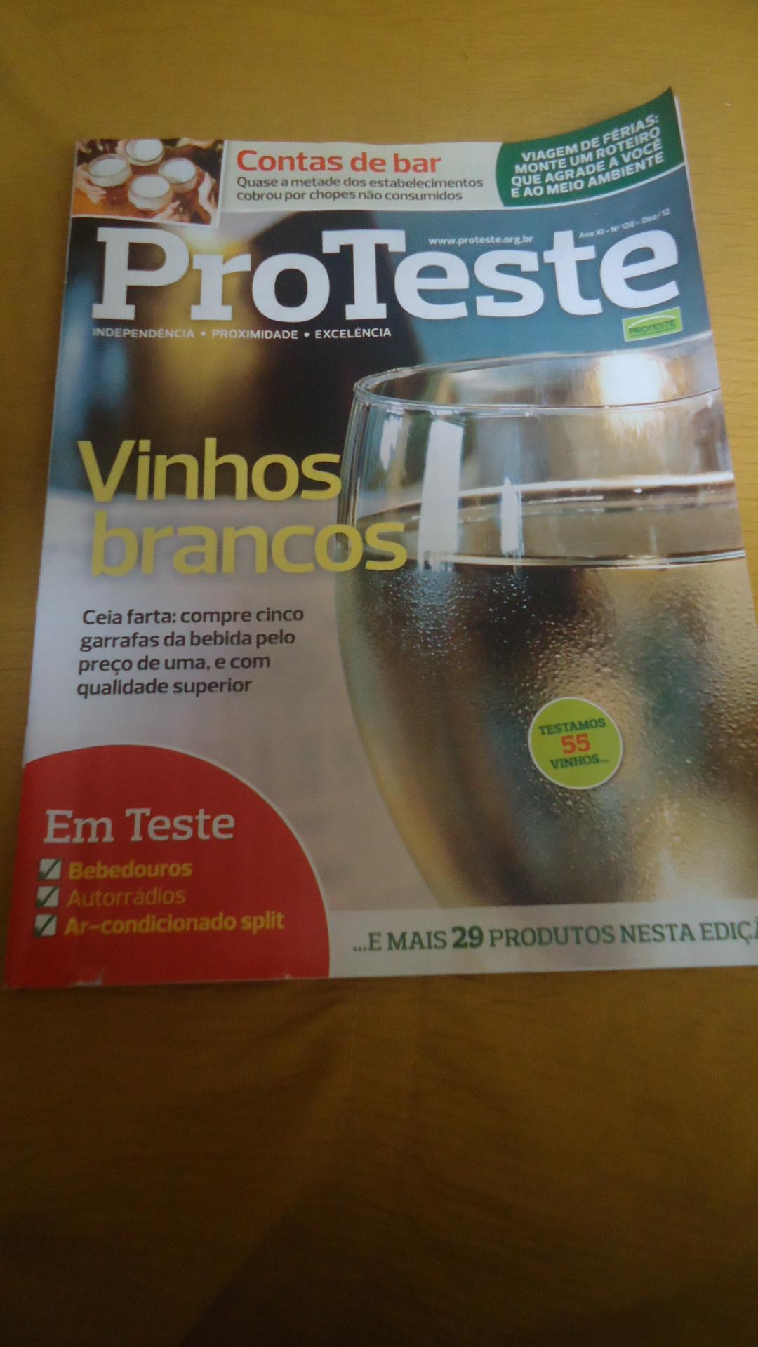 b0596a639 A revista Proteste (n° 120 – Dez 2012) levou para o laboratório 55 marcas  de vinhos nacionais